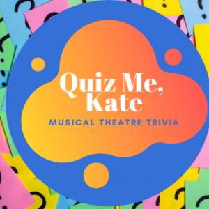 Quiz Me, Kate