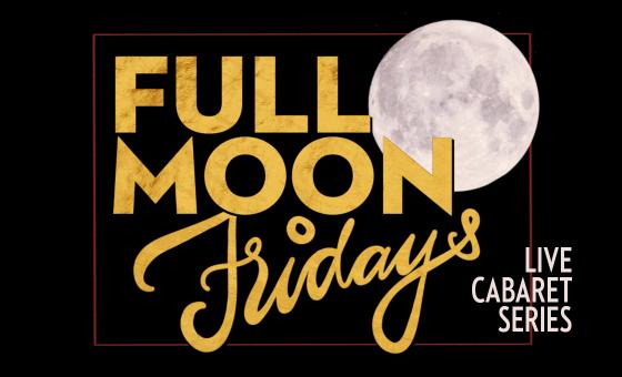 Full Moon Fridays